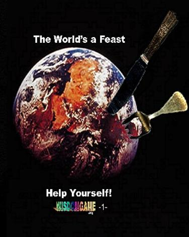 The World's a Feast shows you how to help yourself to whatever you want, money, love, fame!