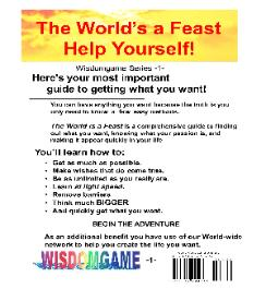 Read cover of self help manual the world's a feast. Wisdomgame.
