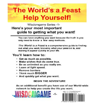 The World's a Feast is the #1 self help book to get yo what you want.
